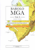 Barolo MGA Vol I (Italien/Anglais), L'enciclopedia delle Grandi Vigne del Barolo - Nuova Edizion / The Barolo Great Vineyards Encyclopedia New Edition