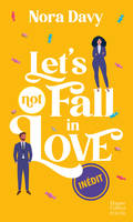 Let's (not) fall in love