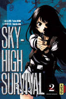 2, Sky-high survival - Tome 2, Tome 2