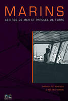 Marins / lettres de mer, paroles de terre