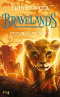 1, Bravelands - tome 1 Nouvelle alliance