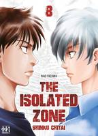 8, The Isolated Zone T08, Shinku chitai