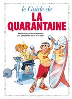 Les Guides en BD - Tome 06, La Quarantaine