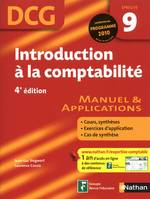 DCG, 9, Introduction à la comptabilité - 4e édition, manuel & applications