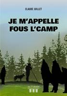 Je m'appelle Fous l'camp