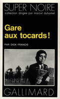 Gare aux tocards !