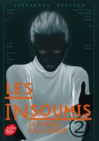 Les Insoumis ( Darkest Minds )- Tome 2
