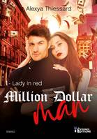 Million dollar man, Lady in red, T1