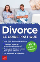Divorce, le guide pratique 2018