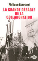 La grande débâcle de la collaboration (1944-1948), 1944-1948
