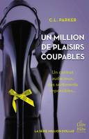 Un million de plaisirs coupables