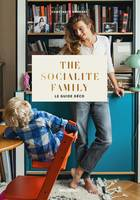 The socialite family le guide déco, The socialite family