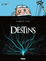 8, Destins - Tome 08, Family van