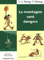 La Montagne cent dangers