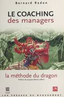 Le coaching des managers : la méthode du dragon
