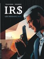 IRS / Les dossiers Max