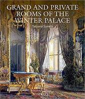 Grand and Private Rooms of the Winter Palace /anglais