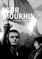 Igor Moukhin, Photographies 1985 - 2010