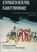 Le patinage en ski de fond, plaisir et performance