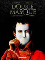 1, Double Masque - Tome 1 - Torpille