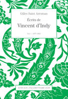 Ecrits de Vincent d'Indy / 1877-1903