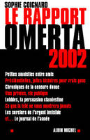 Le Rapport Omerta 2002