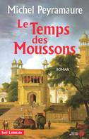 Le temps des moussons, roman