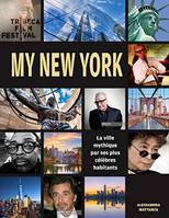 My New York / la ville mythique par ses plus célèbres habitants : Al Pacino, Robert De Niro, Spike L
