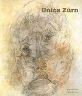 UNICA ZURN, [exposition, Paris, Halle Saint-Pierre, 25 septembre 2006-4 mars 2007]