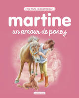 Martine / un amour de poney
