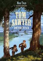 Tom Sawyer: Détective
