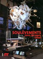 Soulèvements, Jean-Jacques Lebel