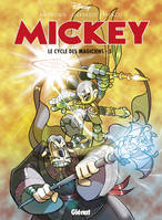 Mickey, Mickey : le cycle des magiciens, 5