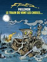 Philémon, Vol. 16, Le train où vont les choses