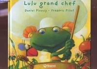13/LULU GRAND CHEF - Frédéric PILLOT