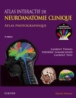 Atlas interactif de neuroanatomie clinique, Atlas photographique + Compléments interactifs