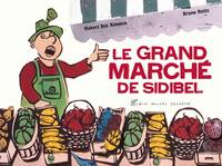 Le grand marché de Sidibel