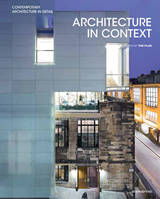 Architecture in Context. Contemporary design solutions based on environmental, social and cultural i