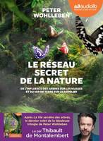 Le Réseau secret de la nature, Livre audio 1 CD MP3