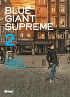 2, Blue Giant Supreme - Tome 02