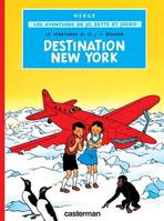 Les Aventures de Jo, Zette et Jocko, [2], DESTINATION NEW-YORK - LE STRATONEF H.22 2EME EPISODE N 2, 2 : Destination New York