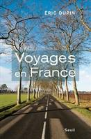 Voyages en France, La fatigue de la modernité