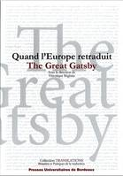 Quand l'Europe retraduit The Great Gatsby, le corps transfrontalier du texte