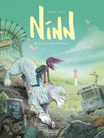 Ninn T02, Les grands lointains