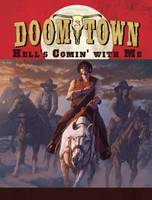 Doomtown Reloaded - Hell's Comin' with Me