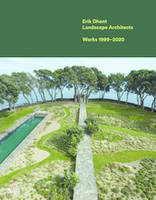 Erik Dhont Landscape Architects. Works 1999-2020 /anglais
