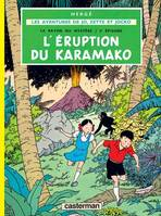 L'éruption du Karamako, Volume 2, L'éruption du Karamako
