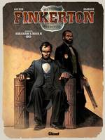 Pinkerton - Tome 02, Dossier Abraham Lincoln - 1861