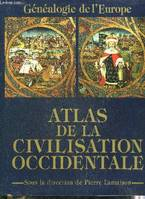 Atlas de la civilisation occidentale, généalogie de l'Europe