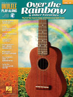 Over the Rainbow & Other Favorites, Ukulele Play-Along Volume 29